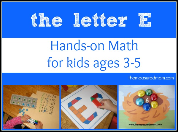 letter E hands on math for kids the measured mom Math Activities for Preschoolers   the letter E