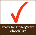 ready for kindergarten checklist 150x150 Free Printables