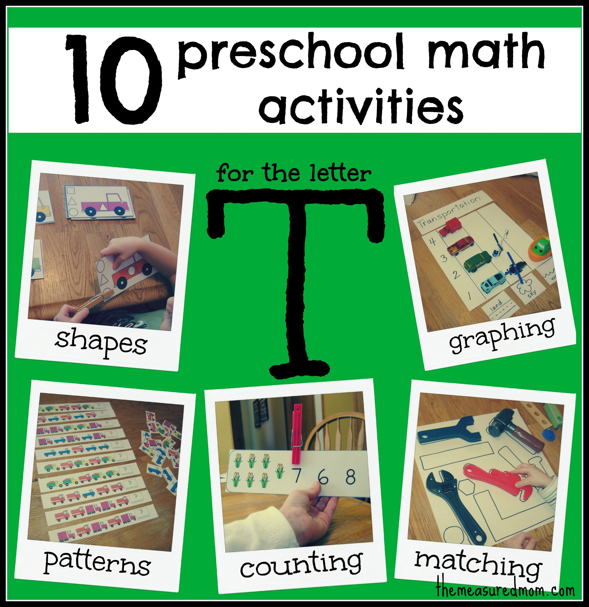 To try in this set of 10 preschool math activities for the letter t
