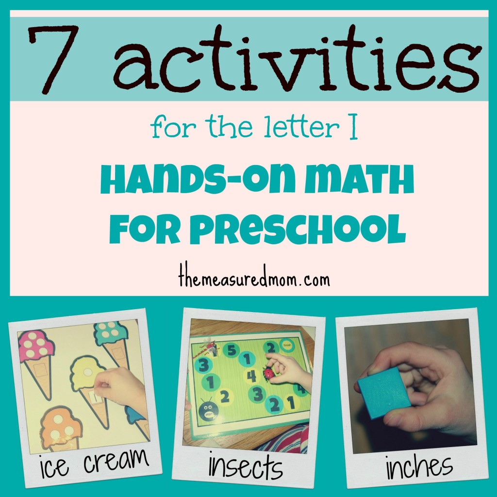 7 preschool math ideas for letter I the measured mom 1024x1024 Hands on Math for Preschool: The Letter I