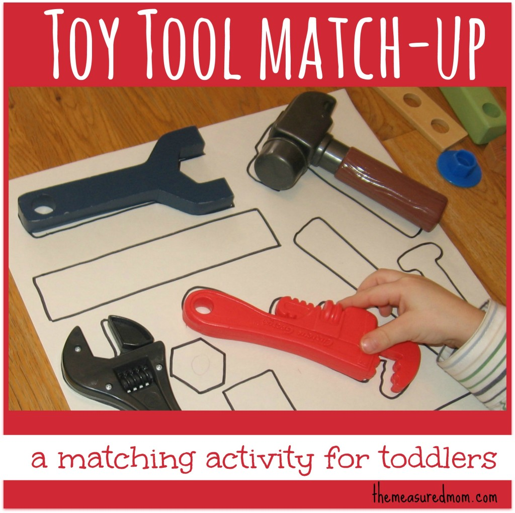 toy tool match up matching activity for toddlers the measured mom 1024x1021 Toy Tool Match up: A Matching Activity for Toddlers