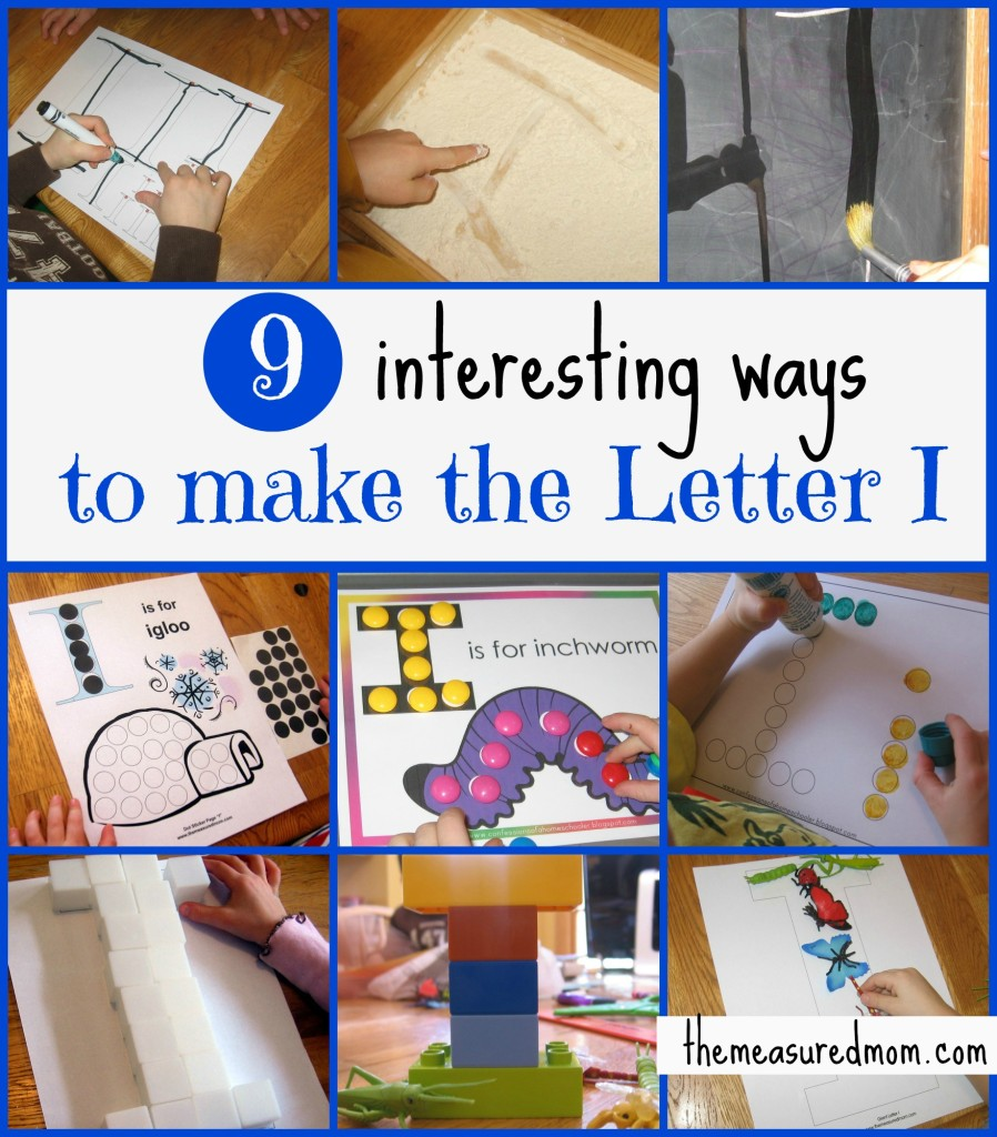 ways to make letter I - the measured mom