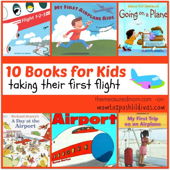 10 books for kids taking their first flight