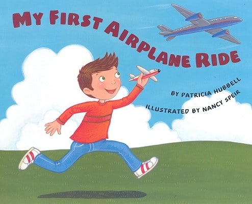 My-First-Airplane-Ride-Hubbell-Patricia-9780761454366