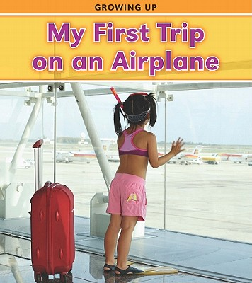 My-First-Trip-on-an-Airplane-Parker-Victoria-9781432948115