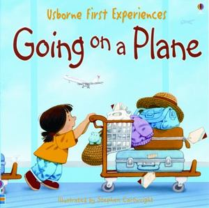 going on a plane by anne civardi