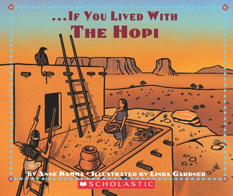 If You Lived with the Hopi Indians Kamma Anne 9780590397261 Teach kids about history   even preschoolers can learn!