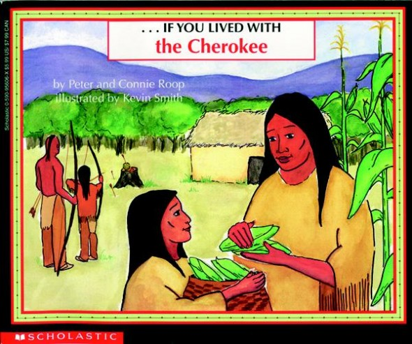 If You Lived With The Cherokee 788 590x493 Teach kids about history   even preschoolers can learn!