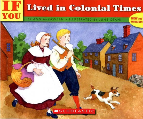 colonial 590x490 Teach kids about history   even preschoolers can learn!