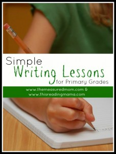 simple-writing-lessons-for-primary-grades-themeasuredmom-thisreadingmama
