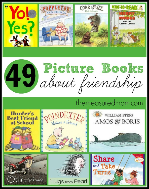 49 picture books about friendship the measured mom A Giant List of Books about Friendship