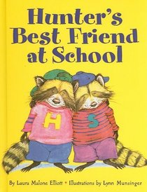 hunters best friend at school A Giant List of Books about Friendship