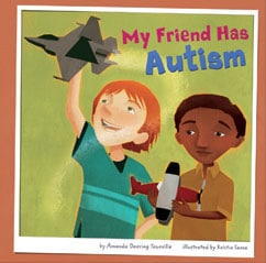my friend has autism1 A Giant List of Books about Friendship