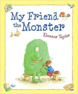 my friend the monster1 A Giant List of Books about Friendship