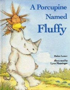 porcupine named fluffy A Giant List of Books about Friendship