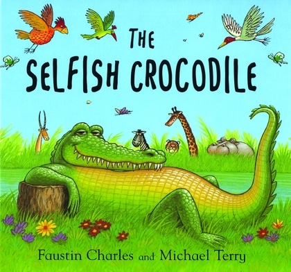 selfish crocodile A Giant List of Books about Friendship