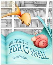 story of fish and snail A Giant List of Books about Friendship