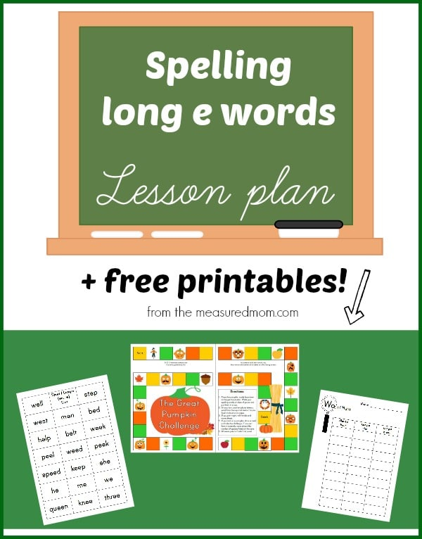 Spelling long e: A lesson plan with free printables! - The ...