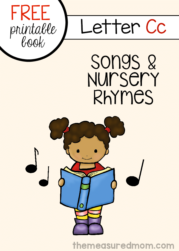 Check out this free printable mini-book of letter C rhymes and songs!
