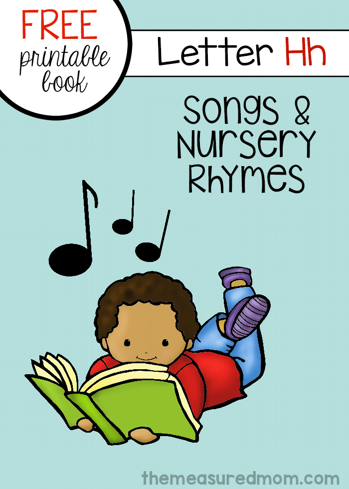 Check out this free printable - rhymes and songs for letter H!