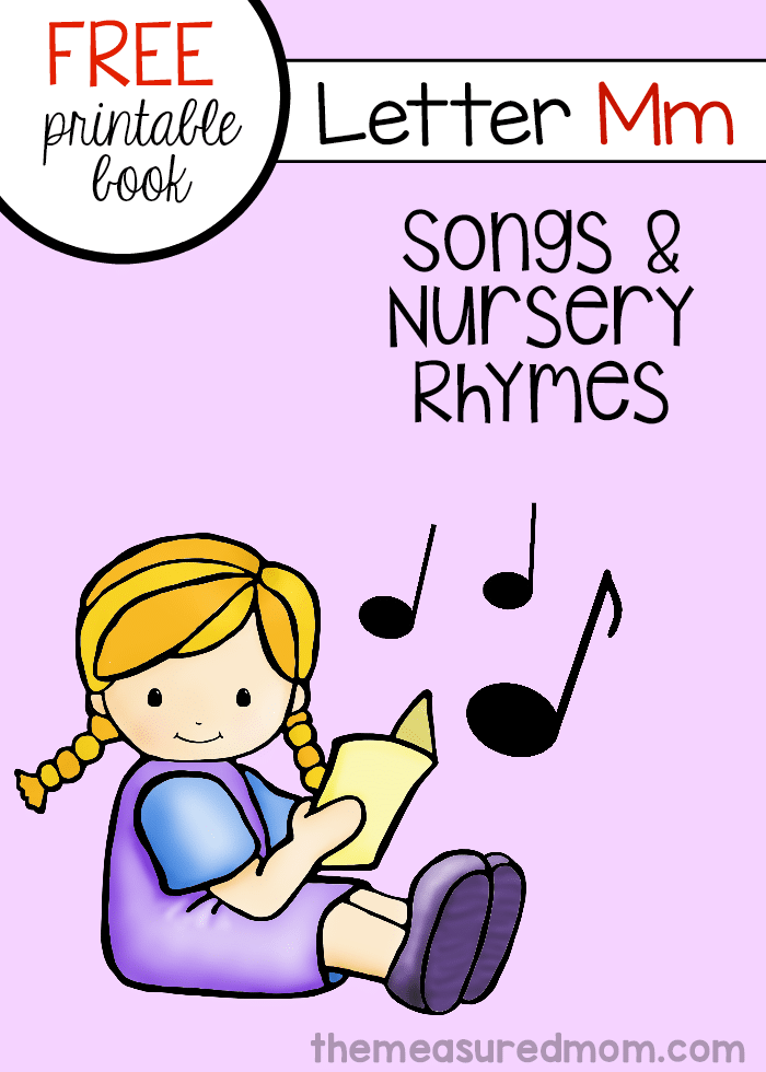 Check out the newest free letter book from The Measured Mom - you'll find six rhymes and songs in this printable for toddlers and preschoolers!