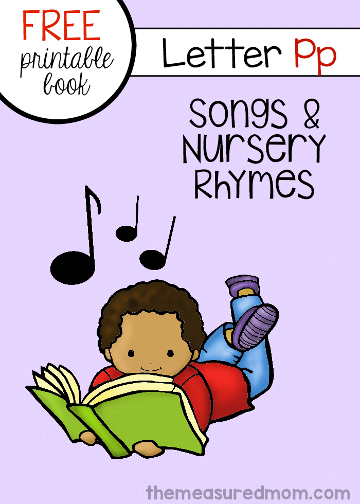 We're sharing six letter P songs and rhymes in a free printable mini-book for kids!