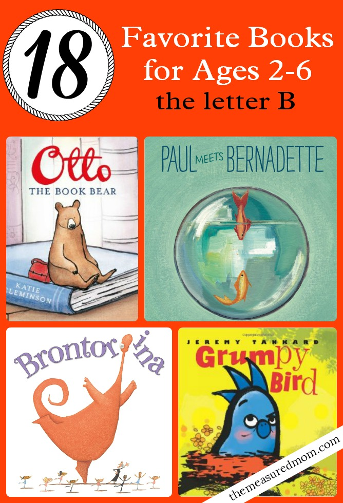 This post shares 18 of the best kids' books for letter B. Great books to check out on your next library trip!