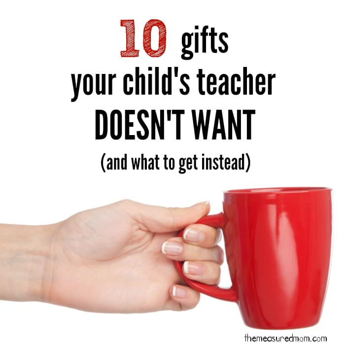 Gifts for teachers…what to buy and what to avoid - Gifts For Teachers...what To Buy And What To Avoid - The Measured Mom