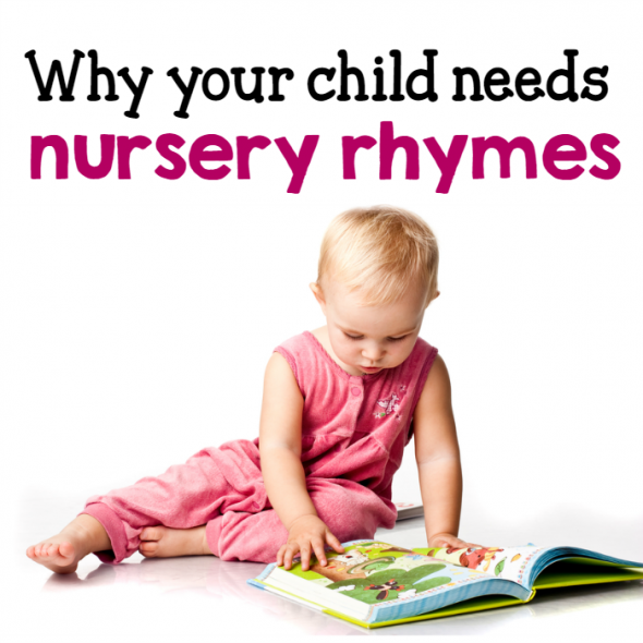 Why do kids need nursery rhymes? Here are 10 important reasons!