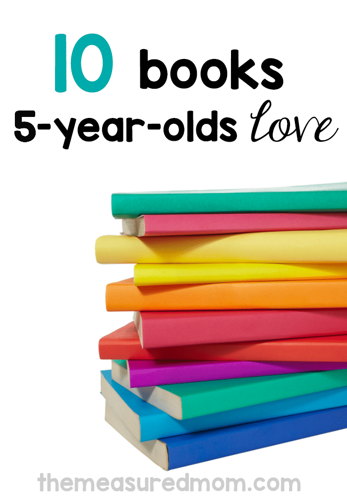 10 Of The Best Books For 5 Year Olds The Measured Mom