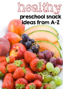 healthy preschool snack ideas from A-Z