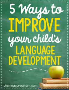 5 Ways to improve your child's language development