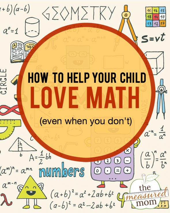 Here's how to help kids love math ... even when you don't! Get tips for making math fun for kids ages 0-12.
