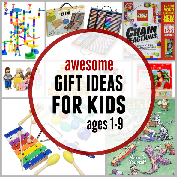 awesome-gift-ideas-for-kids-ages-1-9