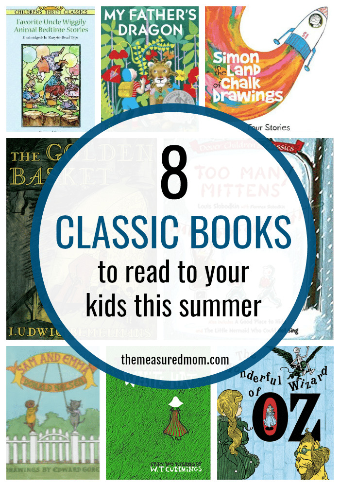 Classic books to read aloud this summer (plus a giveaway ...